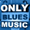 Only Blues Music