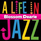 Blossom Dearie - I Walk a Little Faster