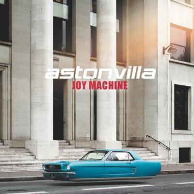 Joy Machine - Aston Villa