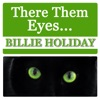 Them There Eyes, Billie Holiday