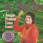 Kegagalan Cinta - Dato M.Daud Kilau