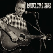 Jonny Two Bags - One Foot in the Gutter