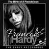 Francoise Hardy the Birth of a French Icon - The Early Recordings, Françoise Hardy