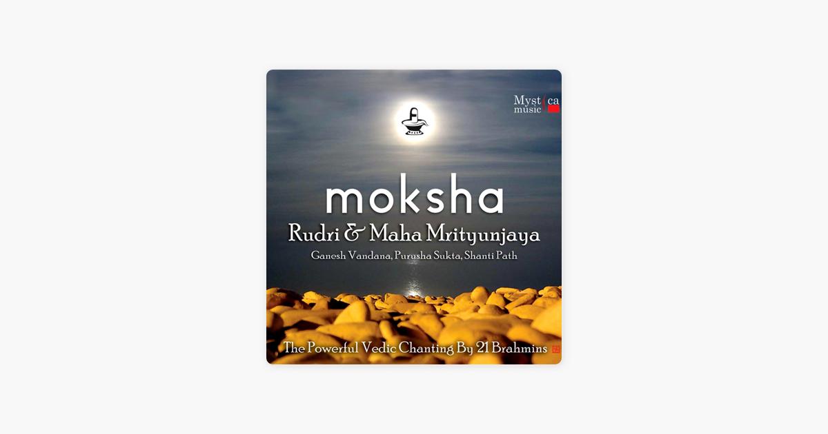 Moksha (Vedic Chants By 21 Brahmins) [feat  Kanchman Babbar] by Brahmins