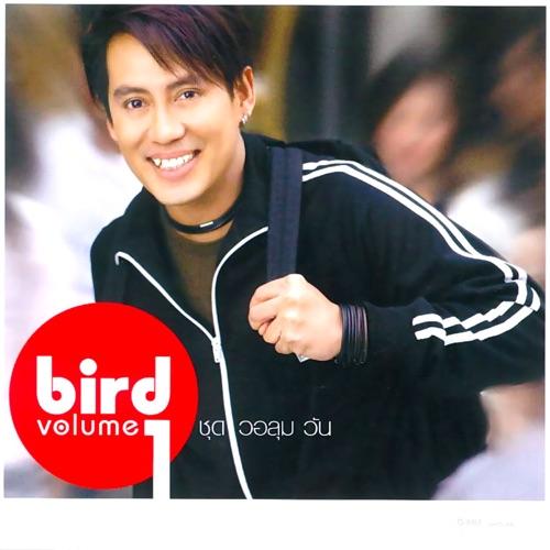 DOWNLOAD MP3: Bird Thongchai - Volume 1