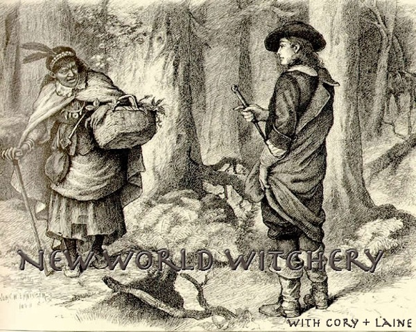 New World Witchery - The Search for American Traditional Witchcraft