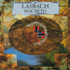 Laibach - Macbeth bild