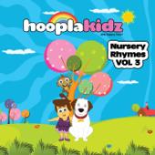 Nursery Rhymes: Hooplakidz, Vol. 3