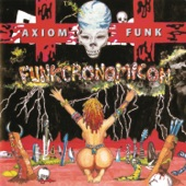 Axiom Funk - If 6 Was 9