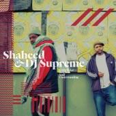 Shaheed and DJ Supreme - Plug up a Mic
