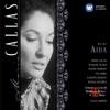 Verdi: Aida, Maria Callas