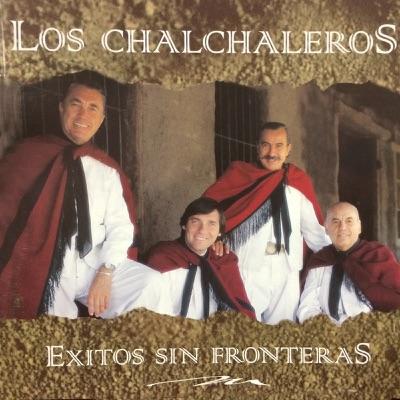 Éxitos Sin Fronteras - Los Chalchaleros