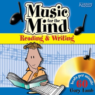 Music for the Mind: Reading & Writing – Kagan Publishing & Gary Lamb