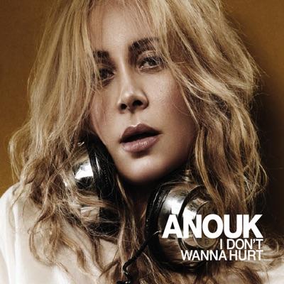 I Don't Wanna Hurt - EP - Anouk