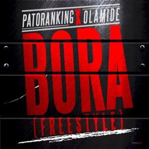 Patoranking - Bora (Freestyle) [feat. Olamide]