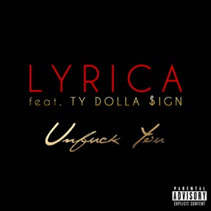 Unf*ck You (feat. Ty Dolla $ign) - Single Mp3 Download