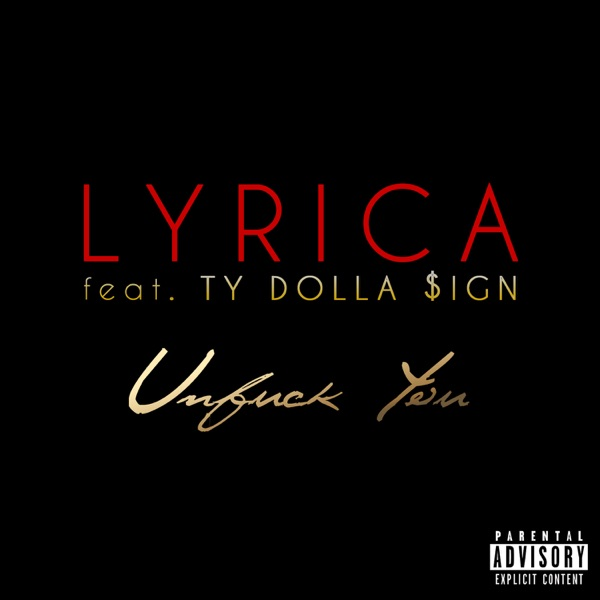 Unf*ck You (feat. Ty Dolla $ign) - Single
