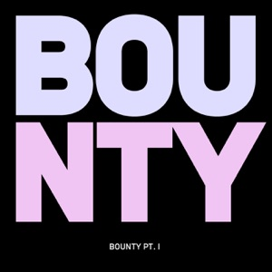 Bounty Pt. I feat. Wil Cousin - Single Mp3 Download