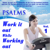 Psalms to Work It out While Working out for Women, Vol. 1 - David & The High Spirit