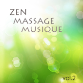 Zen Massage Musique vol.2 - musique zen de fond pour massage, bien-être et detente