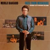 Merle Haggard & The Strangers - White Line Fever