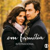 Em Família - Internacional