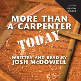 More Than a Carpenter Today - Josh McDowell mp3 listen download