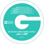 Sir LSG - All I Am (feat. Brian Temba & Kafele)
