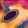 The Romantic Guitar of Francis Goya, Francis Goya