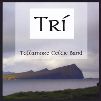 Trí by Tullamore Celtic Band on Apple Music