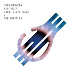The Traveler Feat John Twelve Hawks