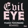 Evil Eye (Remixes) - EP ジャケット写真