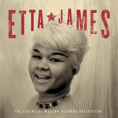 The Essential Modern Records Collection - Etta James
