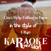 [Download] Can't Help Falling in Love (In the Style of Ub40) [Karaoke Version] MP3