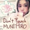 Don't Touch - Single ジャケット写真