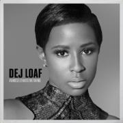 #AndSeeThatsTheThing - EP - DeJ Loaf