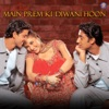 Main Prem Ki Diwani Hoon (Original Motion Picture Soundtrack)