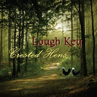 Crested Hens by Lough Key on Apple Music