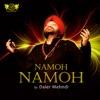 Namoh Namoh - Single, Daler Mehndi