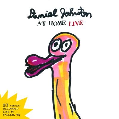 Daniel Johnston at Home Live - Daniel Johnston