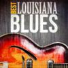 Various Artists - Best - Louisiana Blues artwork