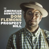 Dom Flemons - My Money Never Runs Out