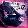 Der beste Freund des Menschen (Bonustrack Version), Guz