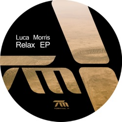 Album Relax Ep By Luca Morris Free Mp3 Download Mbs