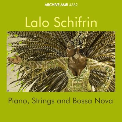 Piano, Strings and Bossa Nova - Lalo Schifrin