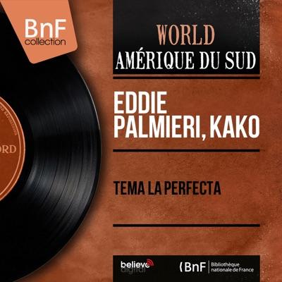 Tema la Perfecta (Mono Version) - EP - Eddie Palmieri