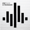 Stronger - IFGF Praise