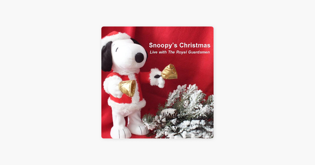 snoopys christmas live single by the royal guardsmen on apple music
