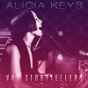 VH1 Storytellers: Alicia Keys (Live), Alicia Keys