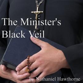 The Minister's Black Veil (Unabridged) audiobook